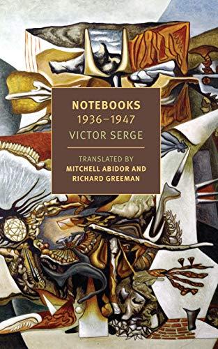Notebooks: 1934-1947: 1936-1947 (New York Review Books Classics) por Victor Serge