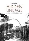 Hidden Lineage - The Ninja of the Toda Clan