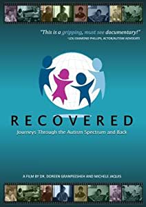 Recovered: Journeys Through the Autism Spectrum and Back