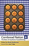 img - for Cornbread Nation 6: The Best of Southern Food Writing (Cornbread Nation Ser.) book / textbook / text book