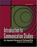 Introduction to Communication Studies : An Applied Research Perspective, Bollinger, 0757513255