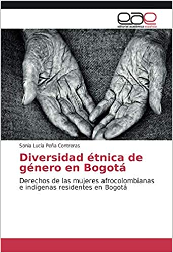 Amazon.com: Diversidad étnica de género en Bogotá: Derechos ...
