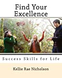Find Your Excellence, Kellie Nicholson, 1463710313