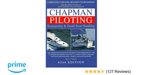 Chapman piloting seamanship small boat handling chapman piloting chapman piloting seamanship small boat handling chapman piloting seamanship and small boat handling elbert s maloney charles frederic chapman fandeluxe Images