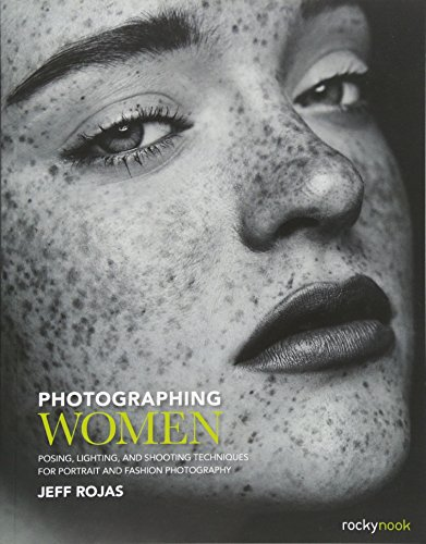 Following up on the success of his first book, Photographing Men, photographer and author Jeff Rojas has created a companion book that covers everything you need to know about photographing women. Unlike so many other books on the market that focus o...