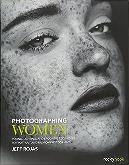 Portrait Photography Secrets Of Posing & Lighting Pdf