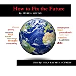 How to Fix the Future: Using Cooperative Economics | Mark A. Young