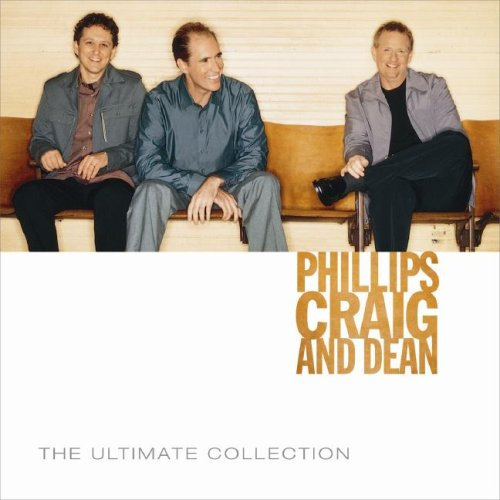 Phillips Craig & Dean Ultimate Collection Album Cover
