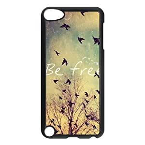 Be Free Birds Quote Protective Hard PC Back Fits Cover Case for iPod Touch 5, 5G (5th Generation) by icecream design