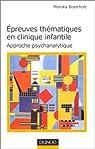 Épreuve thématique en clinique infantile : Approche psychanalytique par Boekholt