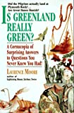 Is Greenland Really Green?, Laurence Moore, 0380785870