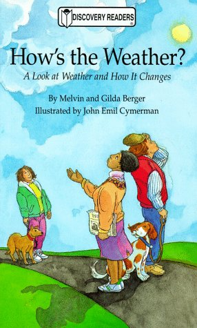How's the Weather?: A Look at Weather and How It Changes (Discovery Readers)