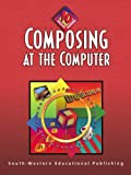 Composing at the Computer: 10-Hour Series (10 Hour (South-Western))