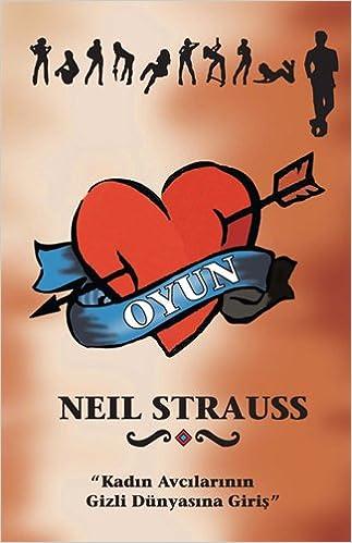 Oyun: Neil Strauss: 9786055524630: Books - Amazon.ca