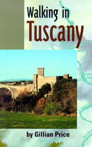Walking in Tuscany: Etruscan Trails in Old Etruria