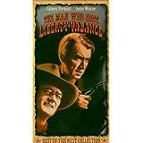 The Man Who Shot Liberty Valance [VHS]