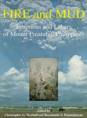 Fire and Mud: Eruptions and Lahars of Mount Pinatubo, Philippines ()
