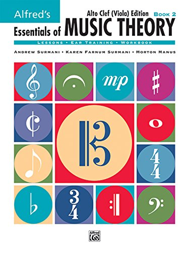 (Alfred's Essentials of Music Theory, Bk 2: Alto Clef (Viola) Edition)