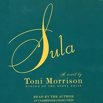 Amazon com: Sula (Audible Audio Edition): Toni Morrison, Random