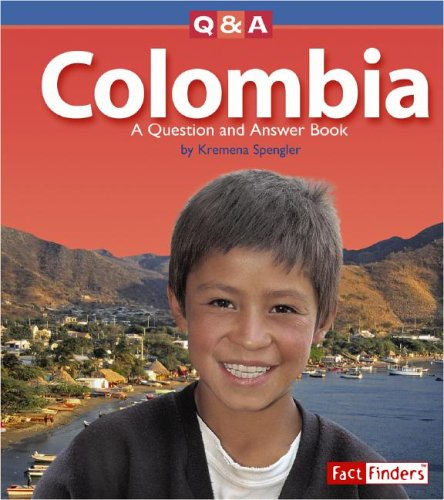 Colombia: A Question and Answer Book (Questions and Answers: Countries)