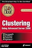 MCSE Clustering Using Advanced Server 2000 Exam Cram, Jarret Buse and Diana Bartley, 1576109828