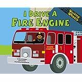 I Drive a Fire Engine (Working Wheels)