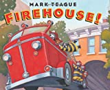 Firehouse!, Mark Teague, 0439915007