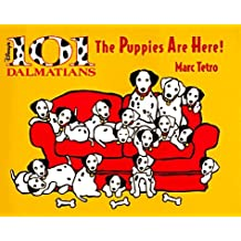 101 Dalmations: The Puppies Are Here! (Cloth)