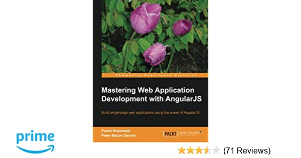 Mastering Web Application Development With Angularjs Pawel