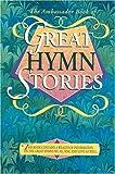 The Ambassador Book of Great Hymn Stories, James McClelland, 0907927998