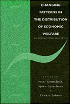 Book Changing Patterns in the Distribution of Economic Welfare: An Economic Perspective