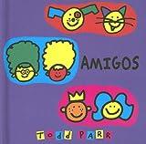 Amigos, Todd Parr and TODD PAR, 8484882071