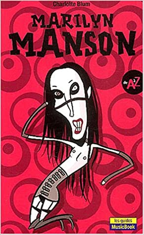 Télécharger en ligne Marilyn Manson de A à Z epub pdf