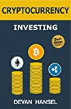 #4: Cryptocurrency Investing: The Ultimate Guide to Investing in Bitcoin, Ethereum and Blockchain Technology (Cryptocurrency and Blockchain Book 3)