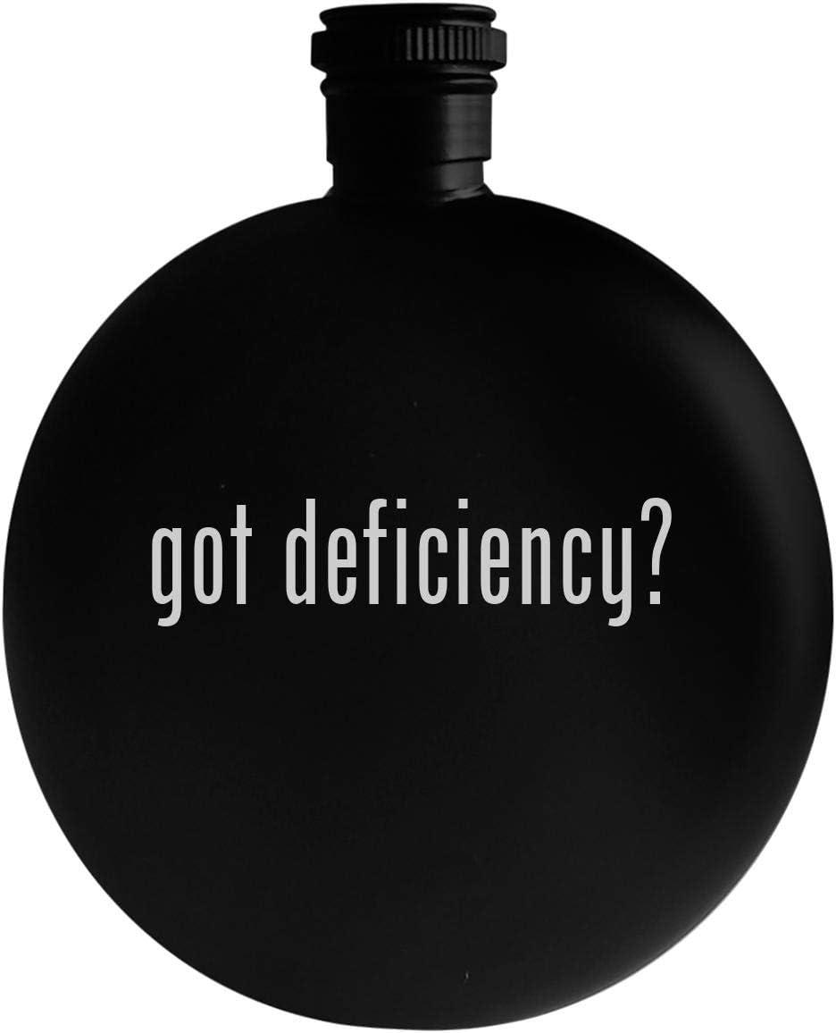 got deficiency? - 5oz Round Alcohol Drinking Flask, Black