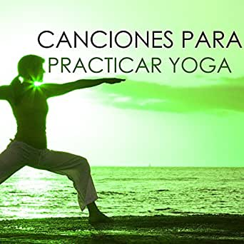 Yoga para Adelgazar (Yoga for Weight Loss) by Música para ...