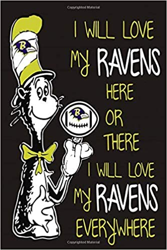 Baltimore Ravens Lined Notebook Journal 100 Pages 6 X 9 Inches Blank Ruled Writing Journal With Inspirational Quotes Perfect Diary Notebook Gifts For Father Day Mother Day Family Ideas Fan Lovers