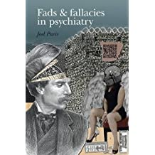 Fads and Fallacies in Psychiatry