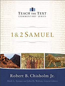 1 & 2 Samuel (Teach the Text Commentary Series) by [Chisholm Jr., Robert B.]