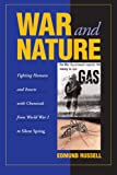 img - for War and Nature: Fighting Humans and Insects with Chemicals from World War I to Silent Spring (Studies in Environment and History) book / textbook / text book
