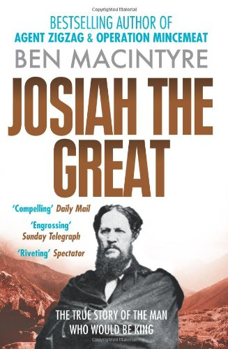 Book cover from Josiah the Great: The True Story of the Man Who Would Be King by Ben Macintyre