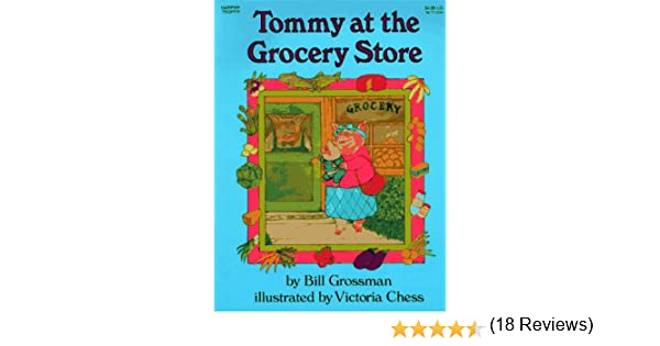 Tommy At The Grocery Store: Bill Grossman, Victoria Chess ...