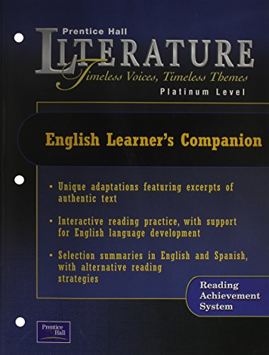 PRENTICE HALL LITERATURE:TIMELESS VOICES TIMELESS THEMES 7 EDITION ENGLISH LEARNER'S COMPANION GRADE 10 2002C