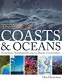 The Atlas of Coasts and Oceans, Don Hinrichsen, 0226342263