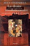 La France entre nationalisme et fascisme. Tome II. La Droite révolutionnaire : les origines françaises du fascisme