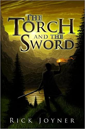 The Torch And The Sword: Rick Joyner: 8601405012630: Books