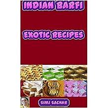 Indian Barfi: Exotic Recipes