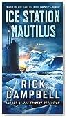 Ice Station Nautilus: A Novel
