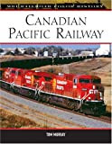 Canadian Pacific Railway (MBI Railroad Color History)