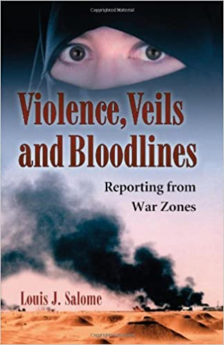 Book Violence, Veils and Bloodlines: Reporting from War Zones